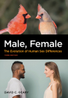 Male, Female: The Evolution of Human Sex Differences Cover Image