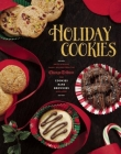 Holiday Cookies: Prize-Winning Family Recipes from the Chicago Tribune for Cookies, Bars, Brownies and More Cover Image