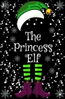 The Princess Elf: Christmas Matching Family Gift Notebooks snow Cover SketchBook 6x9 100 Pages noBleed Cover Image