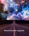 Blood Pressure Log Book/BP Recording Book (104 pages): Health Monitor Tracking Blood Pressure, Weight, Heart Rate, Daily Activity, Notes (dose of the Cover Image