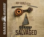 Salvaged: Leadership Lessons Pulled from the Junkyard Cover Image