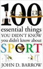 100 Essential Things You Didn't Know You Didn't Know About Sport Cover Image