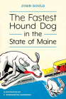 The Fastest Hound Dog in the State of Maine Cover Image