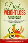 Diet and Weight loss: 4 Books in 1: The Complete guide: Hypnotic Gastric Band + Rapid Weight Loss Hypnosis + Gastric Sleeve Bariatric cookbo Cover Image