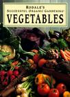 Rodale's Successful Organic Gardening: Vegetables Cover Image