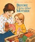 Before I Was Your Mother Cover Image