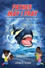 Father May I Pray: Jonah's Prayer With Coloring Pages Cover Image