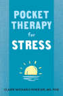 Pocket Therapy for Stress: Quick Mind-Body Skills to Find Peace Cover Image