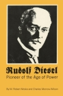 Rudolf Diesel: Pioneer of the Age of Power Cover Image