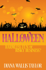 Halloween: Harmless Fun or Risky Business? Cover Image