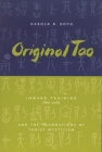 Original Tao: Inward Training (Nei-Yeh) and the Foundations of Taoist Mysticism (Translations from the Asian Classics) Cover Image