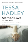 Married Love: And Other Stories (P.S.) Cover Image