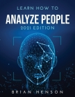 Learn How to Analyze People: 2021 Edition Cover Image