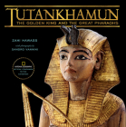 Tutankhamun: The Golden King and the Great Pharaohs Cover Image