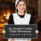 An Amish Cookie Club Christmas Lib/E Cover Image