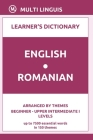 English-Romanian Learner's Dictionary (Arranged by Themes, Beginner - Upper Intermediate I Levels) Cover Image