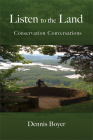 Listen to the Land: Conservation Conversations Cover Image