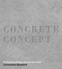 Concrete Concept: Brutalist Buildings Around the World Cover Image