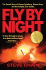 Fly By Night: The Secret Story of Steven Spielberg, Warner Bros, and the Twilight Zone Deaths Cover Image
