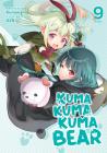Kuma Kuma Kuma Bear (Light Novel) Vol. 9 Cover Image