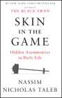 Skin in the Game: Hidden Asymmetries in Daily Life (Incerto) Cover Image