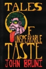 Tales of Unspeakable Taste Cover Image