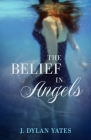 The Belief in Angels Cover Image