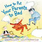 How to Put Your Parents to Bed Cover Image