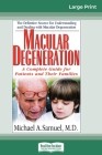 Macular Degeneration: A Complete Guide for Patients and Their Families (16pt Large Print Edition) Cover Image