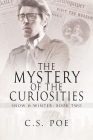 The Mystery of the Curiosities (Snow & Winter #2) Cover Image