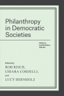 Philanthropy in Democratic Societies: History, Institutions, Values Cover Image
