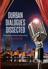 Durban Dialogues Dissected: An Analysis of Ashwin Singh's Plays Cover Image