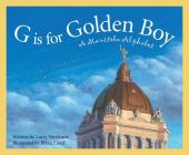 G Is for Golden Boy: A Manitoba Alphabet (Discover Canada) Cover Image
