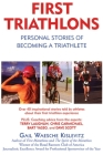 First Triathlons: Personal Stories of Becoming a Triathlete Cover Image