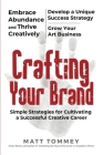 Crafting Your Brand: Simple Strategies for Cultivating a Successful Creative Career Cover Image
