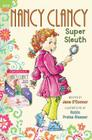 Fancy Nancy: Nancy Clancy Bind-up: Books 1 and 2: Super Sleuth and Secret Admirer Cover Image