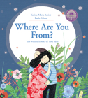 Where Are You From?: The Wonderful Story of Your Birth Cover Image