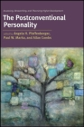 The Postconventional Personality: Assessing, Researching, and Theorizing Higher Development Cover Image