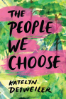 The People We Choose Cover Image