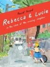 Rebecca and Lucie in the Case of the Missing Neighbor Cover Image