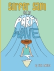 Surfer Sam and the Party Wave Cover Image