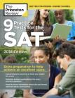 9 Practice Tests for the SAT, 2018 Edition: Extra Preparation to Help Achieve an Excellent Score (College Test Preparation) Cover Image