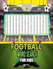 Football Word Search Book For Kids: Football Terminology Jargon Cover Image