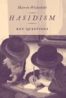 Hasidism: Key Questions Cover Image