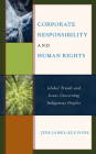 Corporate Responsibility and Human Rights: Global Trends and Issues Concerning Indigenous Peoples Cover Image