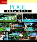 Pool Idea Book (Taunton Home Idea Books) Cover Image