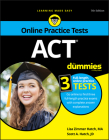 ACT for Dummies: Book + 3 Practice Tests Online + Flashcards Cover Image