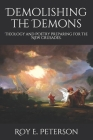 Demolishing the Demons: Theology and Poetry Preparing for the New Crusades. Cover Image
