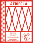 Africola: Slow food fast words cult chef Cover Image