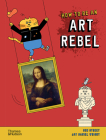 How to Be an Art Rebel Cover Image